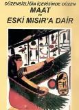 Maat ve Eski Mısır'a Dair - Fernand Schwarz