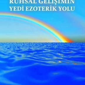 Ruhsal Gelişimin Yedi Ezoterik Yolu - Jorge Angel Livraga